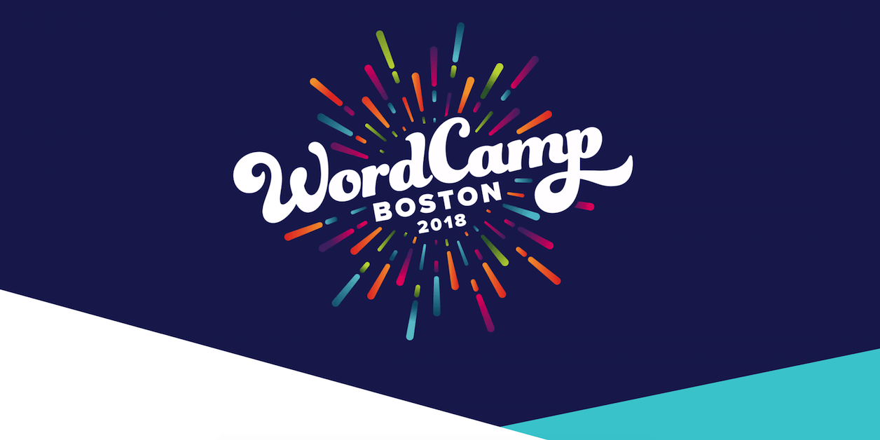 WordCamp Boston 2018