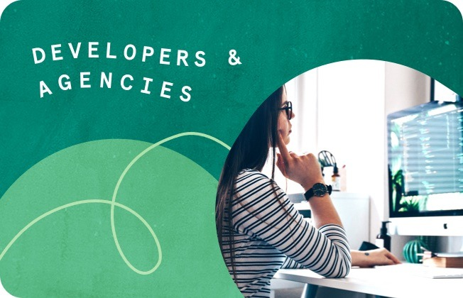 Developers & Agencies